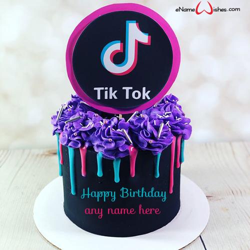 Happy Birthday Tik Tok Cake With Name