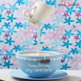 unique-tea-cup-cake-design-with-name-edit