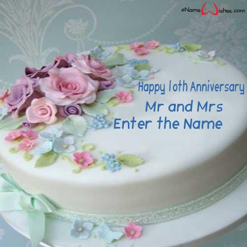 Happy 10th Wedding Anniversary Wish Name Cake Enamewishes